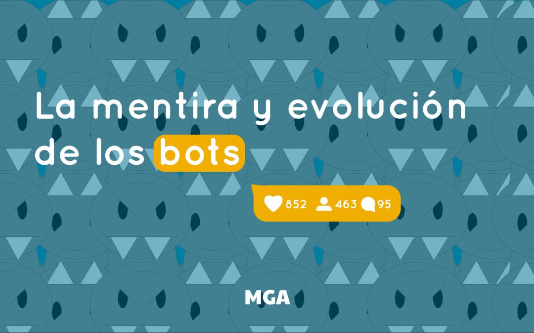 La mentira y evolución de los bots