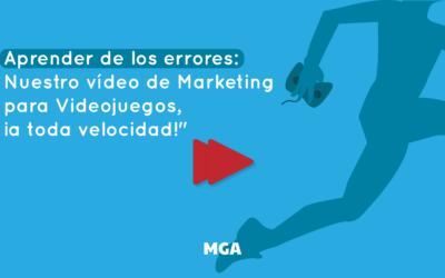 Aprender de los errores: Nuestro vídeo de Marketing para Videojuegos, ¡a toda velocidad!